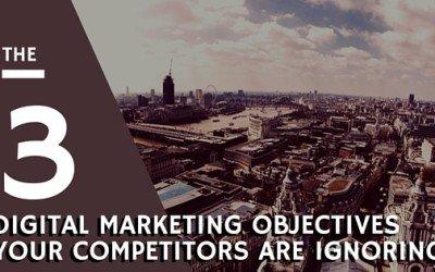 Three Digital Marketing Objectives