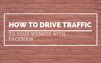 How to Drive Traffic to Your Website With Facebook